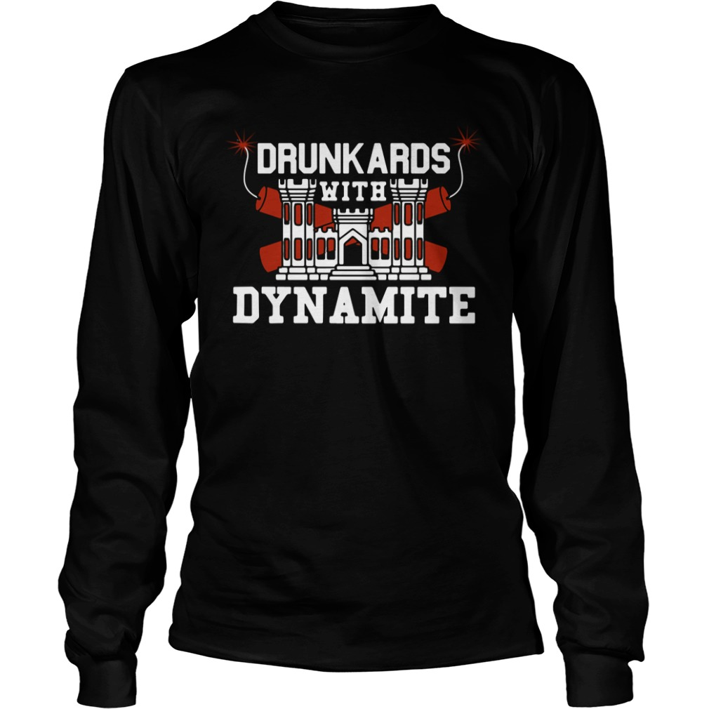 Drunkards With Dynamite long sleeve