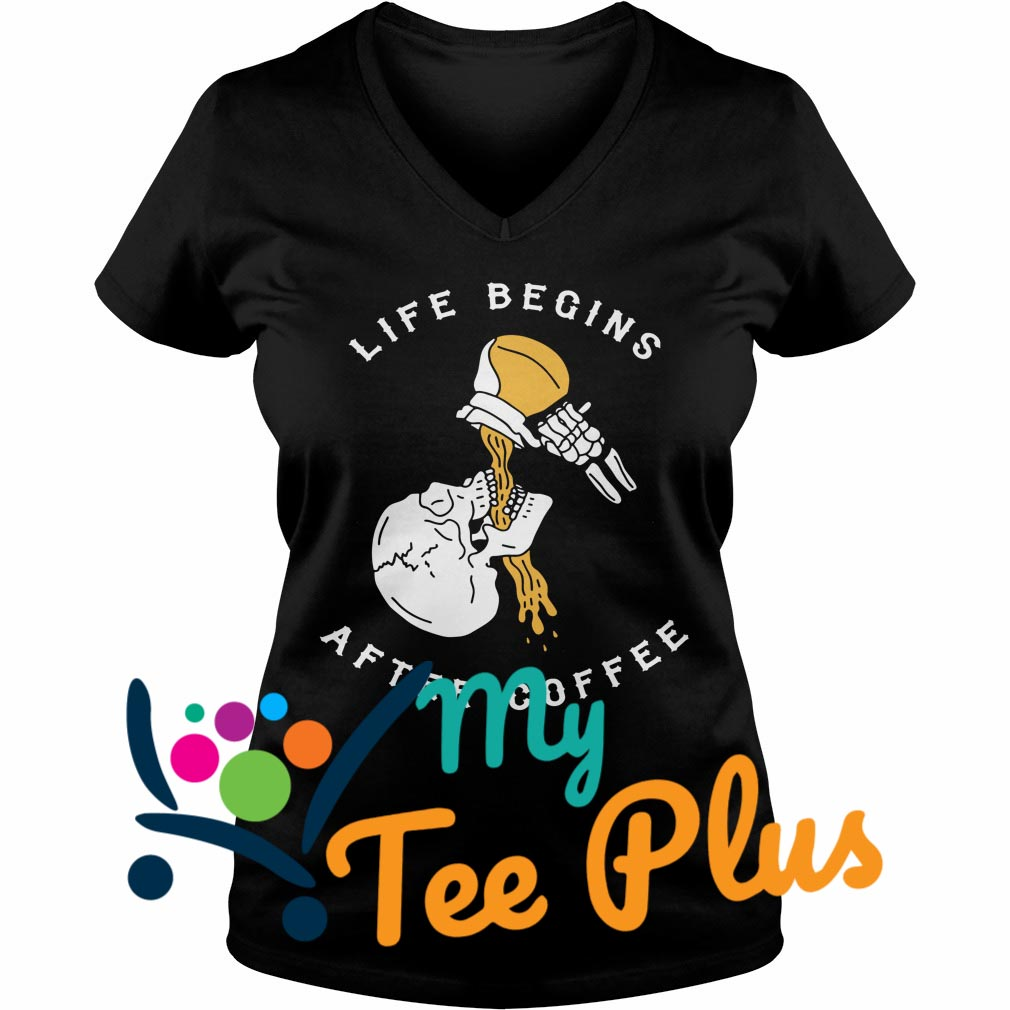 Life Begins After Coffee Skull v-neck