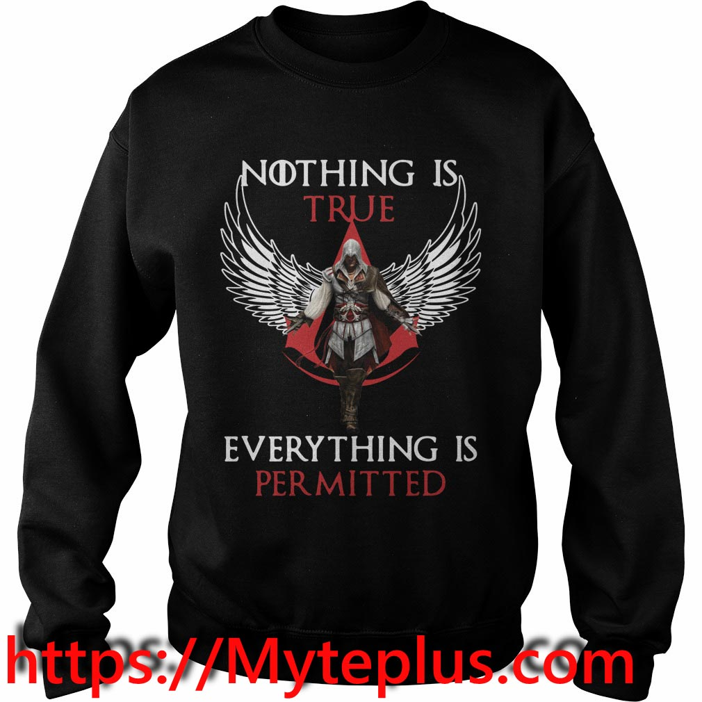 Nothing is true everything is permitted Sweater
