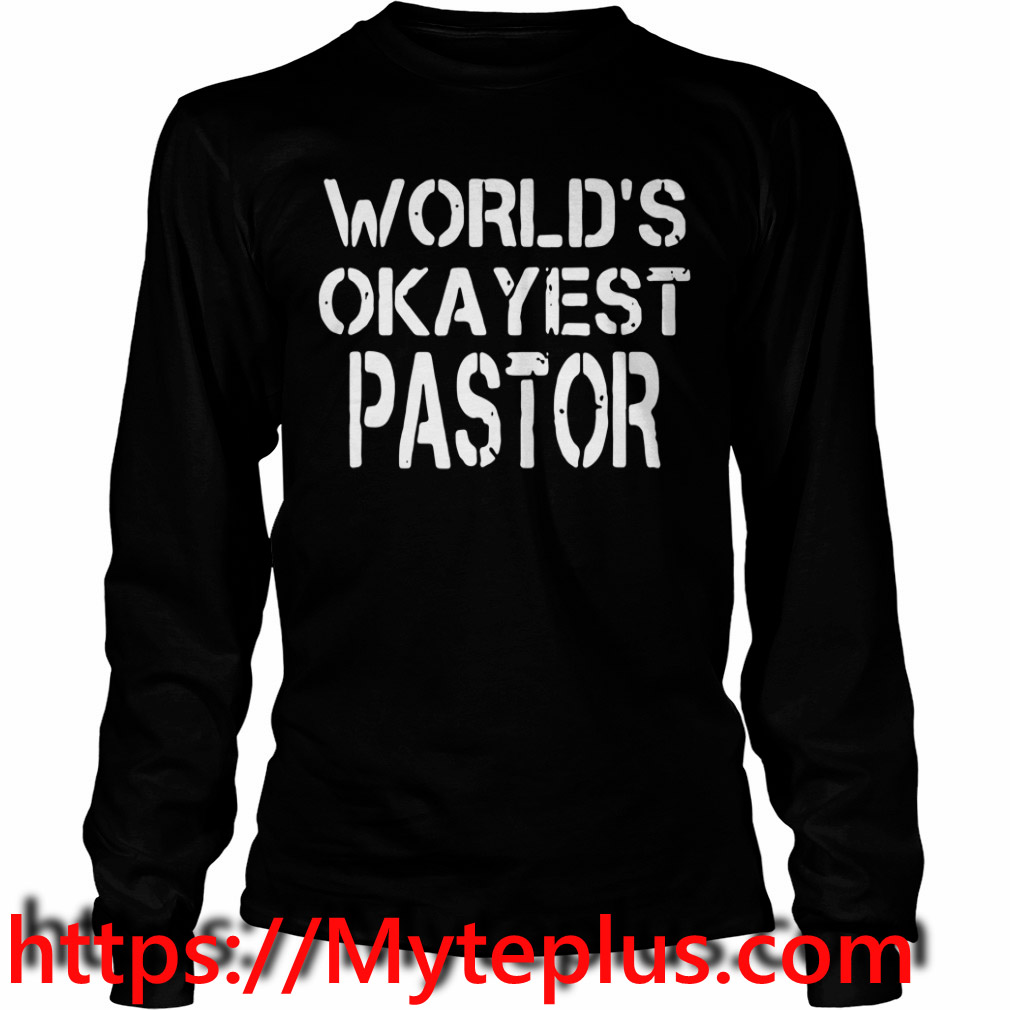 World's okayest pastor Long sleeve