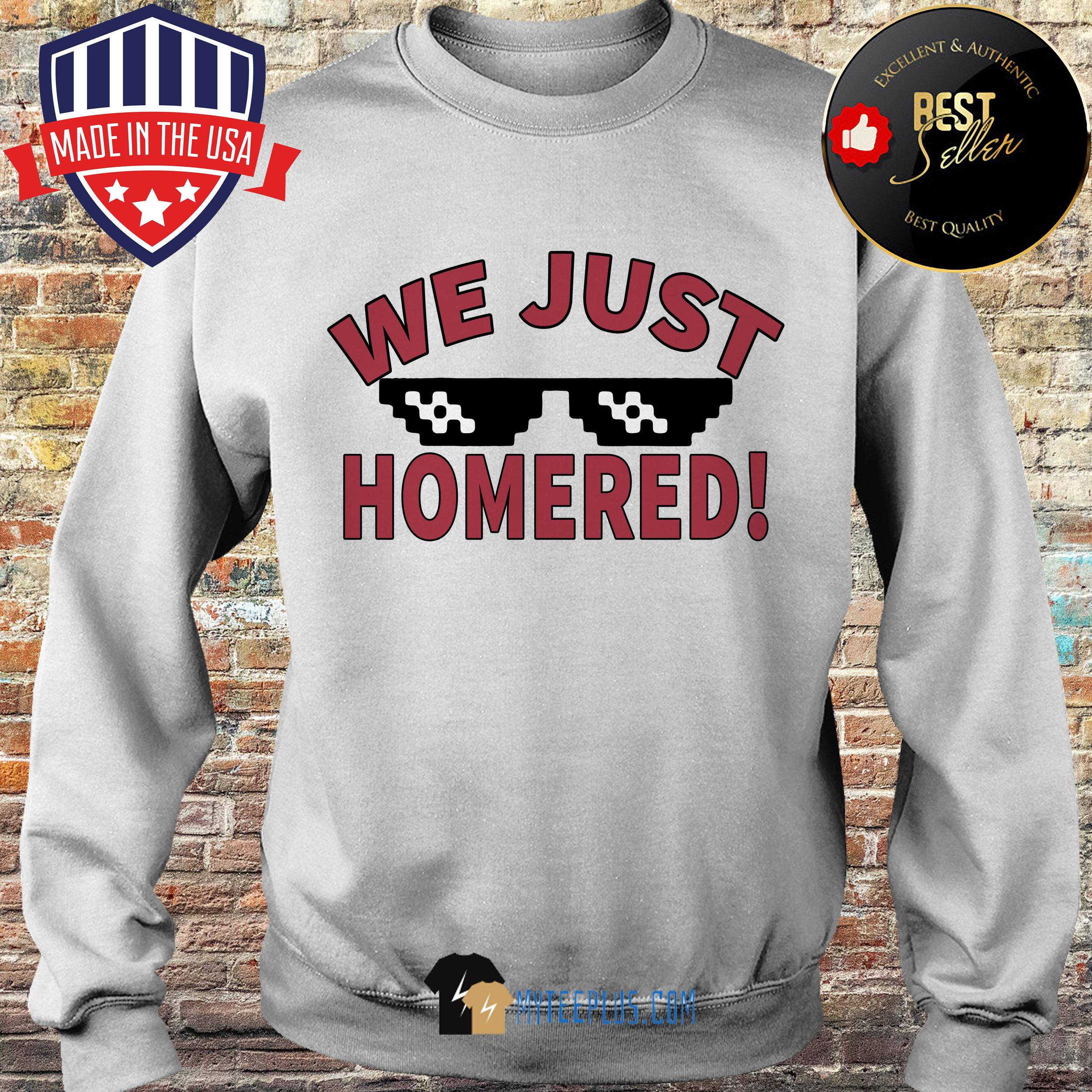 Official We Just Homered sweatshirt