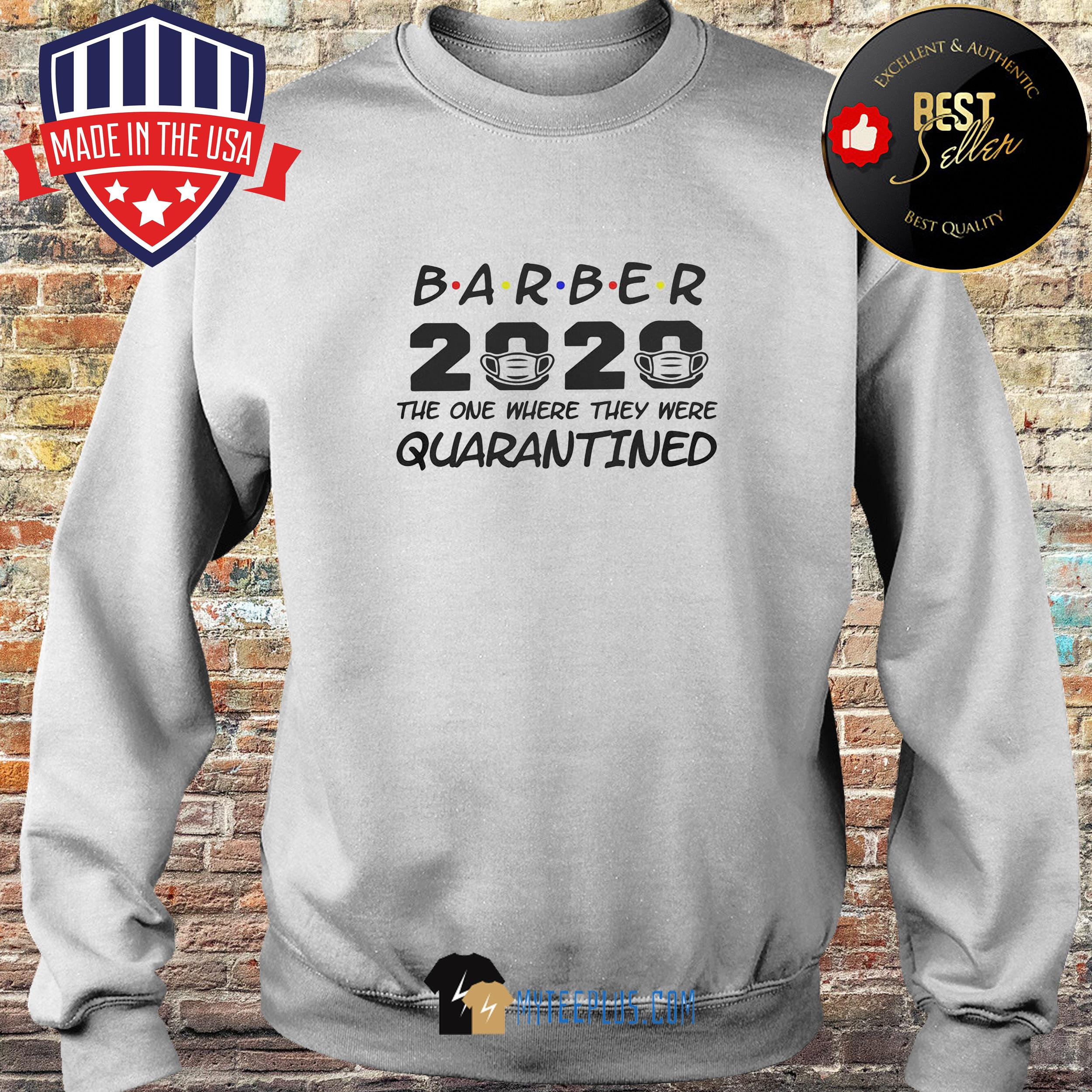 Barber 2020 The One Where They Were Quarantined Covid-19 s Sweater