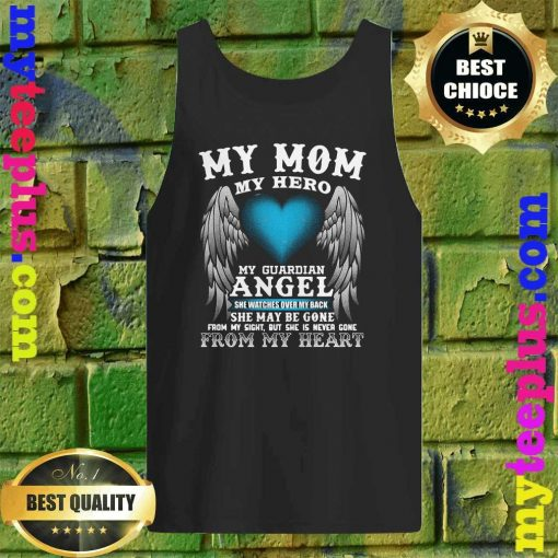 My Mom, My Hero, My Guardian Angel! Mother's Day Tank top