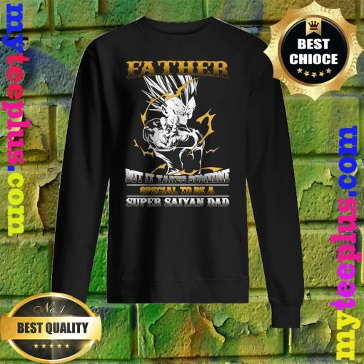 Official It takes someone special to be a super saiyan dad sweatshirt