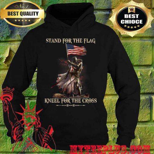 Stand For The Flag Kneel For The Cross Knight Templar hoodie