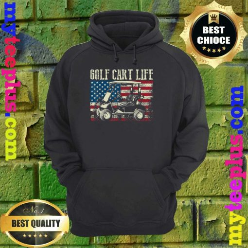 Golf Cart Life Funny Golf Cart with USA Flag hoodie