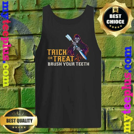 Trick or treat Scary Brush your teeth Halloween dentist tank top