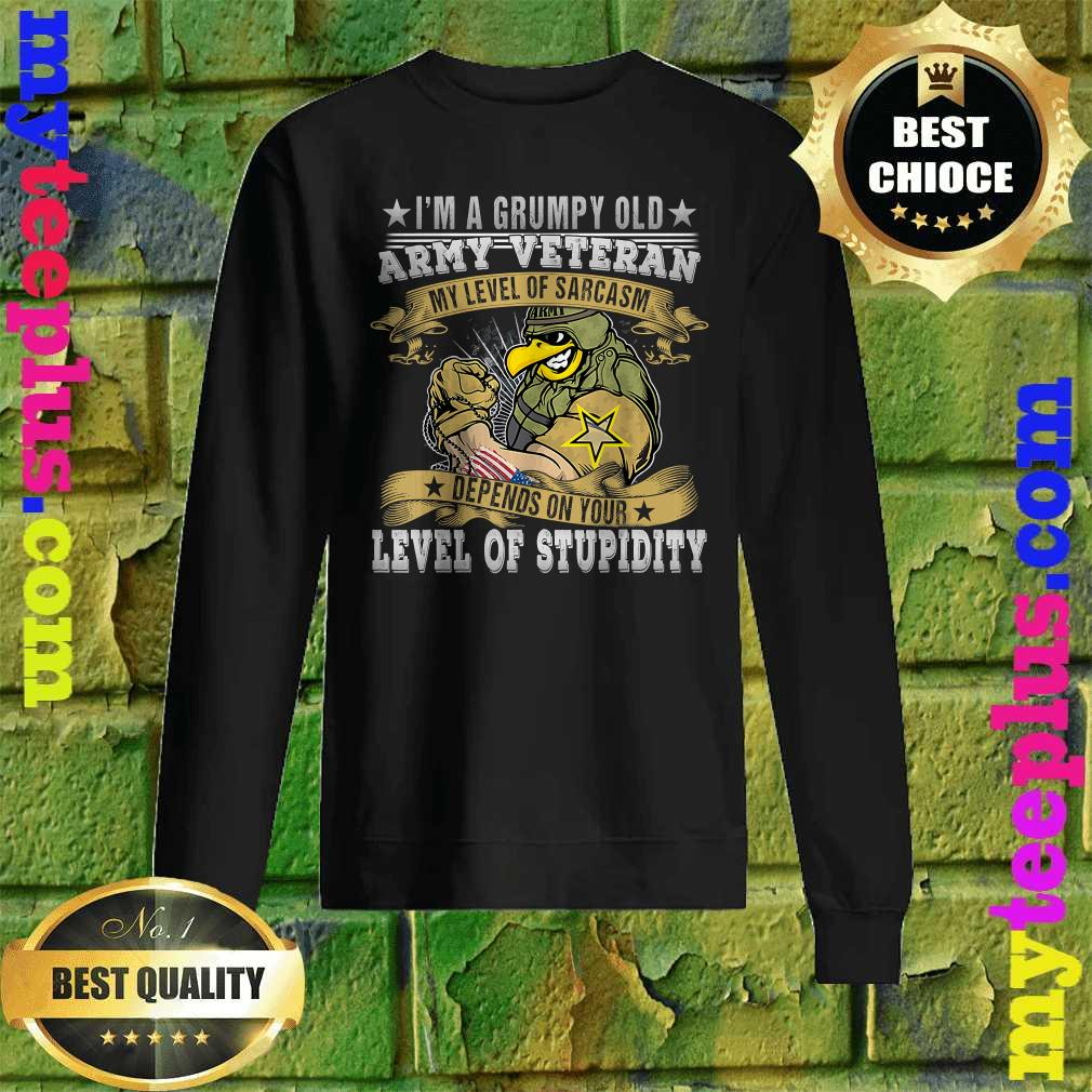 I'm A Grumpy Old Army Veteran Soldiers Military Sweatshirt