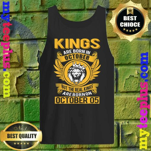 Real Kings Are Born On October 5th tank top