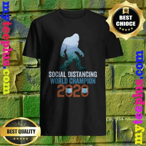Bigfoot Social Distancing World Champion Funny Sasquatch T-Shirt