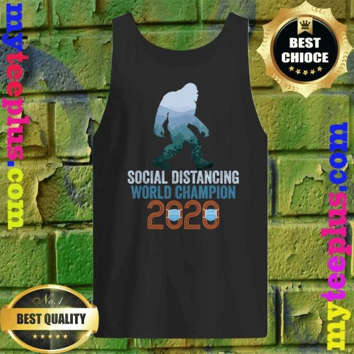 Bigfoot Social Distancing World Champion Funny Sasquatch Tank top