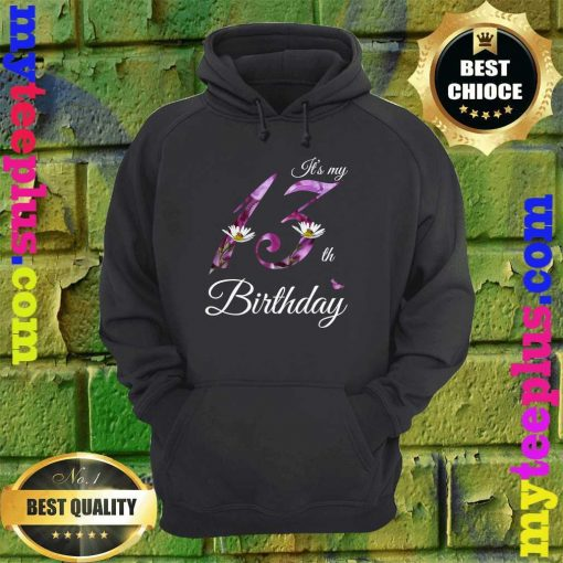 Floral 2007 It's My 13th Birthday Gift hoodie