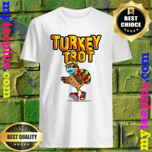 Funny Turkey Trot Face Wearing A Mask Thanksgiving 2020 T-Shirt