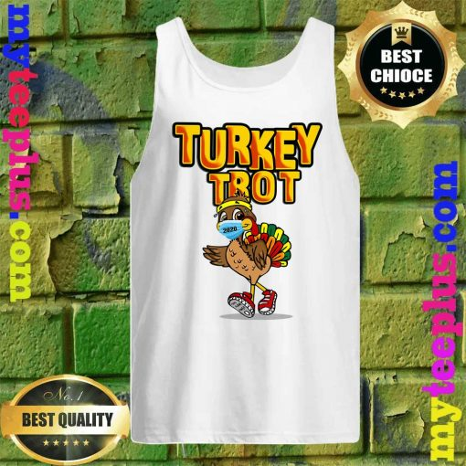 Funny Turkey Trot Face Wearing A Mask Thanksgiving 2020 Tank top