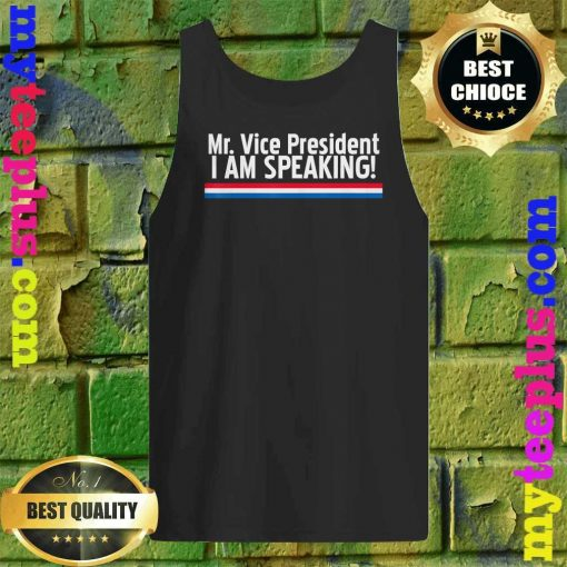 I am speaking first Vice President Debate 2020 Tank top