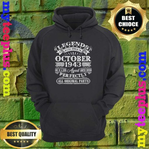 Legends Were Born In October 1943 77th Birthday Gift hoodie