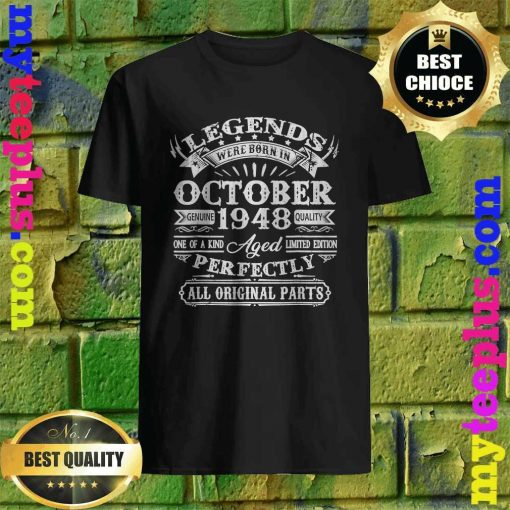 Legends Were Born In October 1948 72nd Birthday Gift T-Shirt