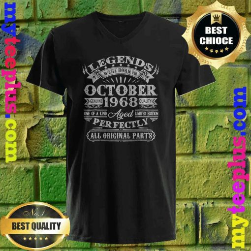 Legends Were Born In October 1968 52nd Birthday Gifts v neck