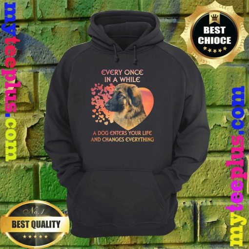 Leonberger heart every once in a while a dog enters you life and changes every thing hoodie