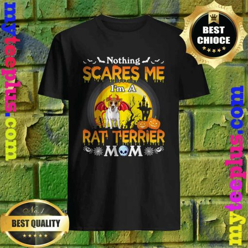 Nothing Scares Me I'm A Schipperke Dog Mom Happy Halloween T-Shirt