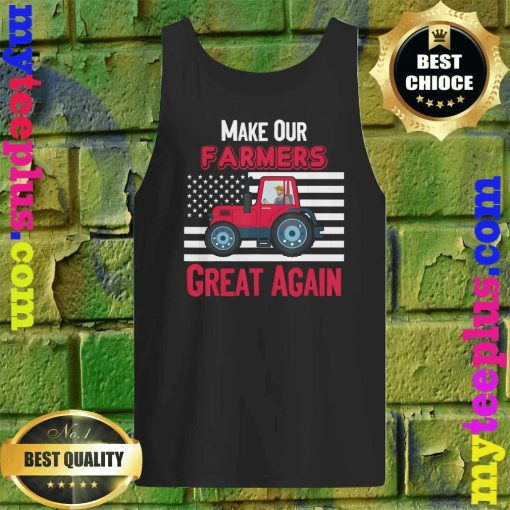 Official Make Our Farmers Great Again Tank top
