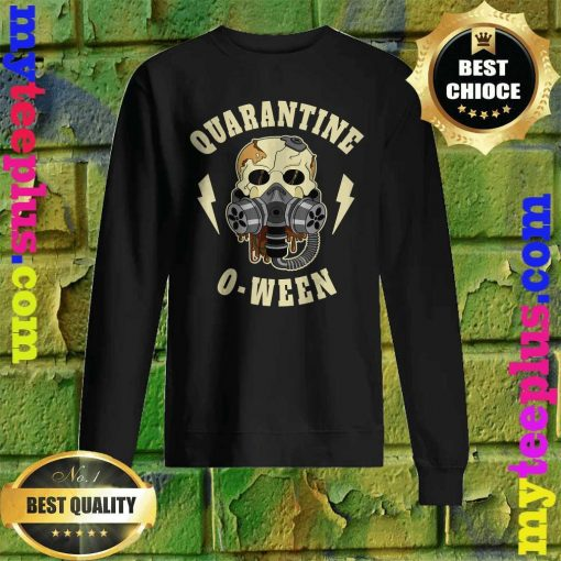 Quarantine O Ween Halloween Skeleton Mask Skull Gift Sweatshirt