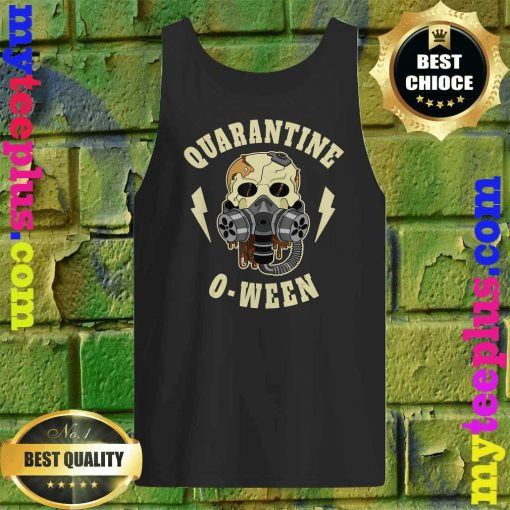 Quarantine O Ween Halloween Skeleton Mask Skull Gift Tank top