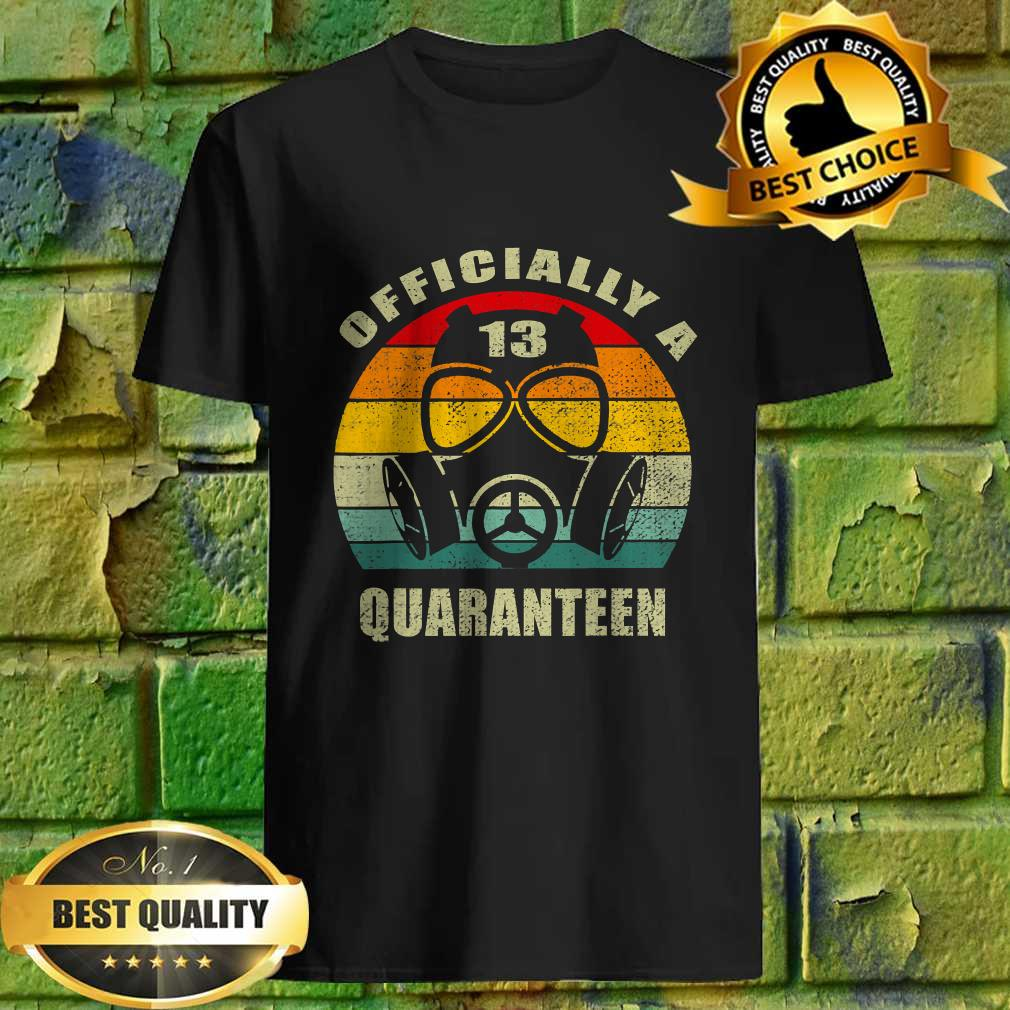 13 Years Officially A Quaranteen 13th Birthday Teenager T-Shirt