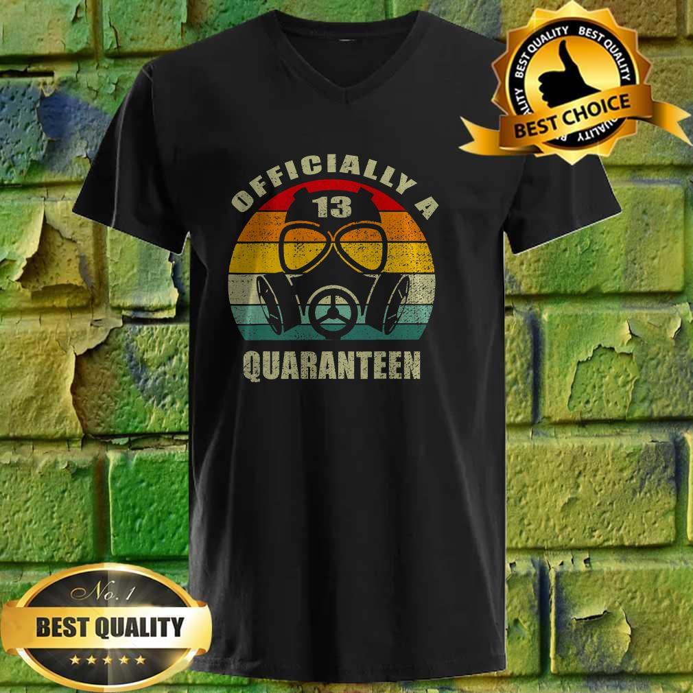 13 Years Officially A Quaranteen 13th Birthday Teenager v neck